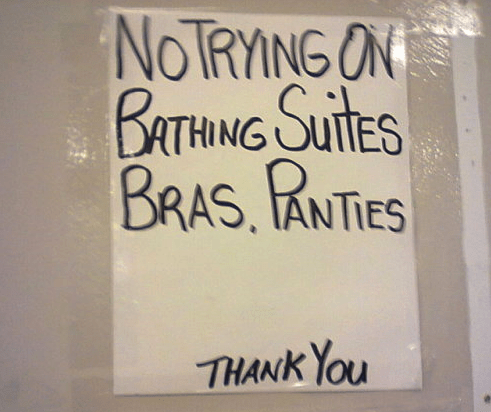 Text - NOTRYING ON BATHING SUITES BRAS. PANTIES THANK YOu