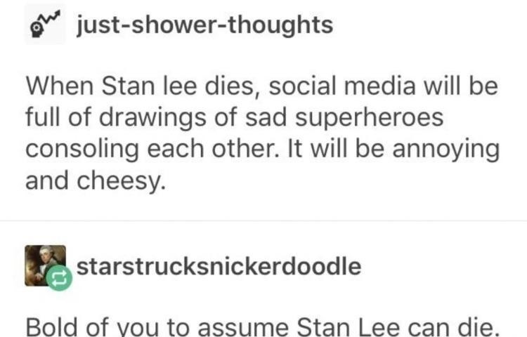 Funny tumblr post about stan lee.