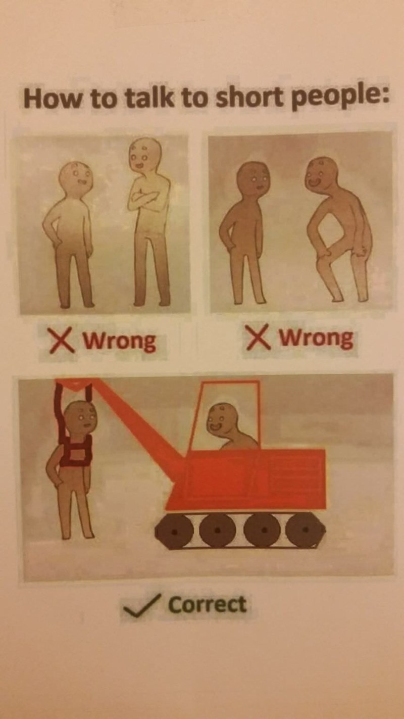 Text - How to talk to short people: Wrong Wrong Correct