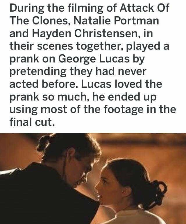 Satirical meme about how George Lucas used the 'prank' cuts of Hayden Christensen and Natalie Portman acting poorly in Attack of the Clones