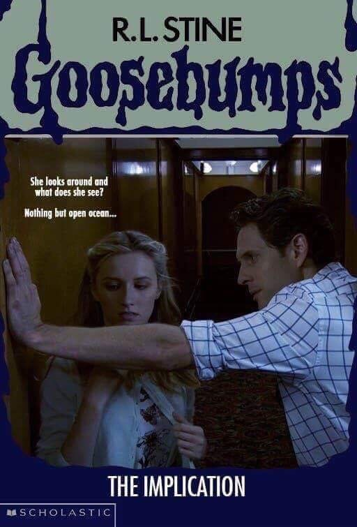 Poster - R.L.STINE Goosebumps She looks around and whot does she see? Nothing but open ocean... THE IMPLICATION SCHOLASTIC