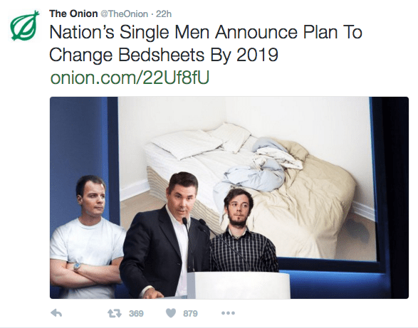 Product - The Onion @TheOnion 22h Nation's Single Men Announce Plan To Change Bedsheets By 2019 onion.com/22Uf8fU t369 879