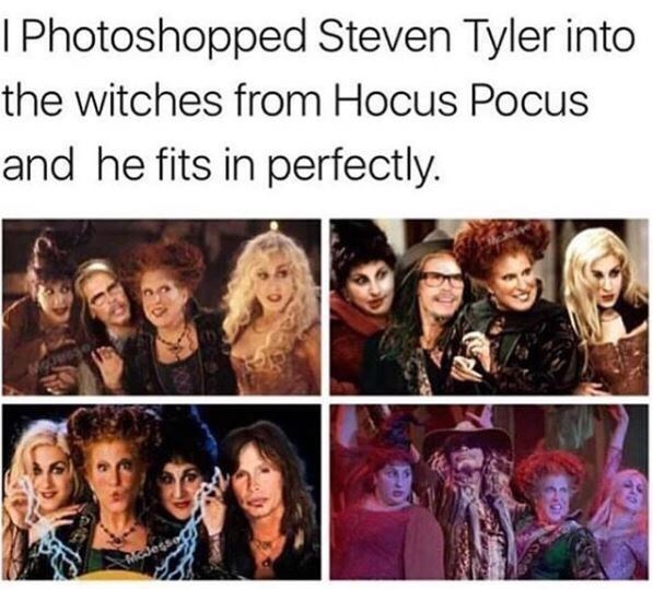 People - I Photoshopped Steven Tyler into the witches from Hocus Pocus and he fits in perfectly. ac