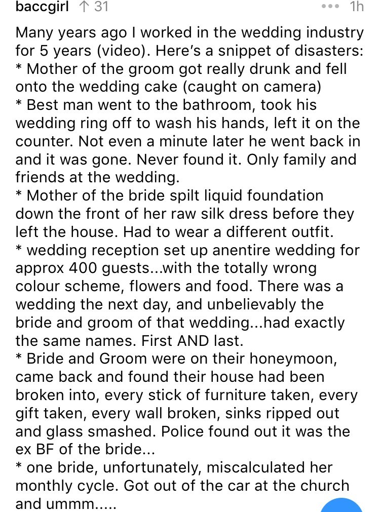 askreddit - Text - baccgirl 131 1h Many years ago I worked in the wedding industry for 5 years (video). Here's a snippet of disasters