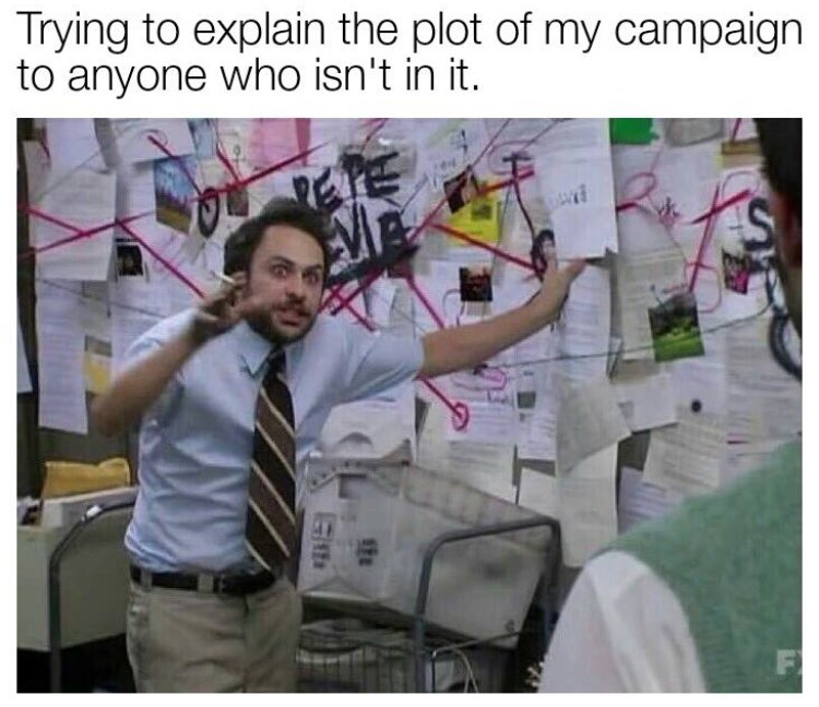 dungeons and dragons meme about explaining your ideas like Charlie in Always Sunny