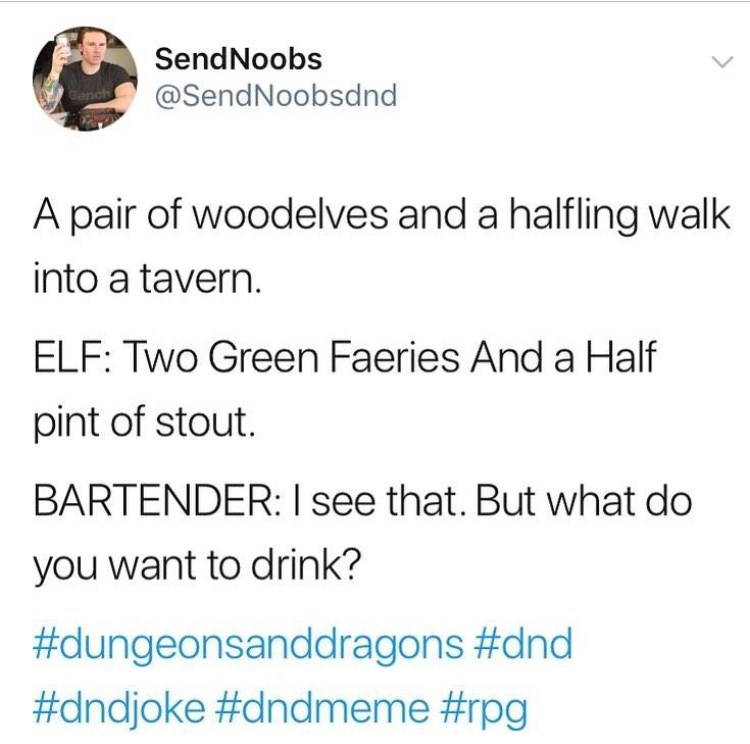 dungeons and dragons meme with joke about going to a bar