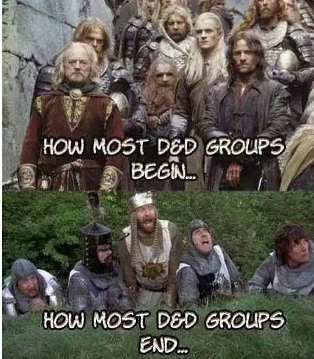 dungeons and dragons meme about starting out as the Fellowship of the Ring and ending as the knights from Monty Python and the Holy Grail