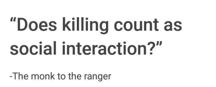 dungeons and dragons meme about interactions in the game