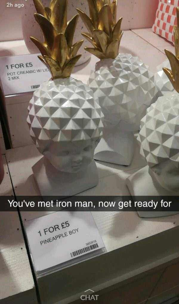 "Snapchat text overlay that reads, ""You've met Iron Man, now get ready for..."" over a pic of a small busy for sale of a Pineapple Boy'"