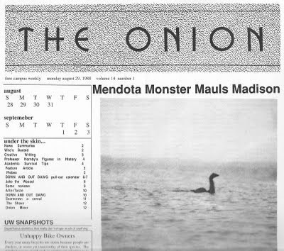 Text - THE ONION mestey at 29. 198olee 14 mbr e cpa weekly Mendota Monster Mauls Madison agust S M 28 29 30 31 TWTF S septemeber S MTW TFS 2 3 Bnder the skin.. N Saw caHanays no in Husy A vs Ts o Ac 4 Pbes coW D OUT DAMG tW S Tase DOWN AND OUT DNG Se a ce The S M aw 12 uw SNAPSHOTS ts Unhappy Bike Owners he