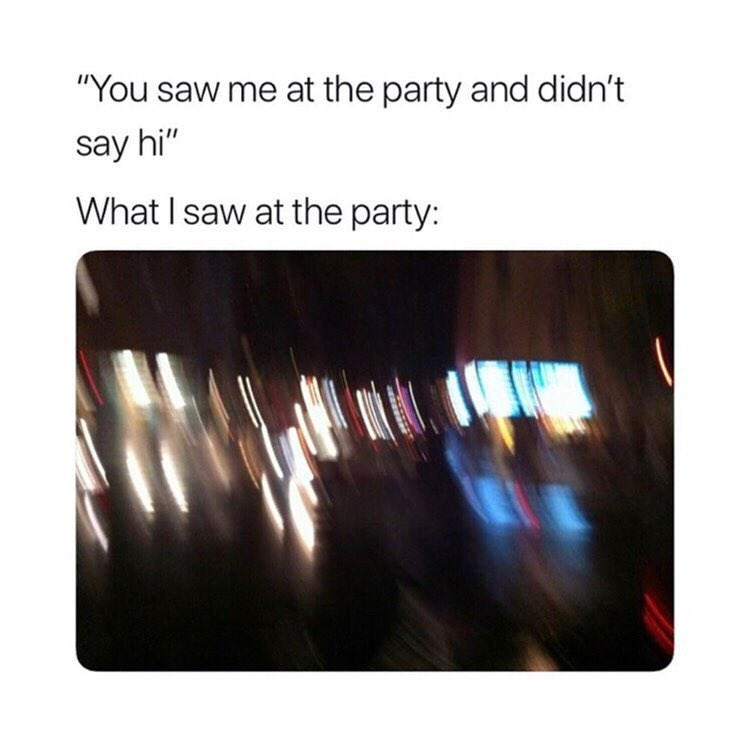 Funny meme about saying hi at a party.
