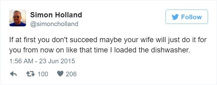 Tweet about your wife doing things for you when you don't succeed at them