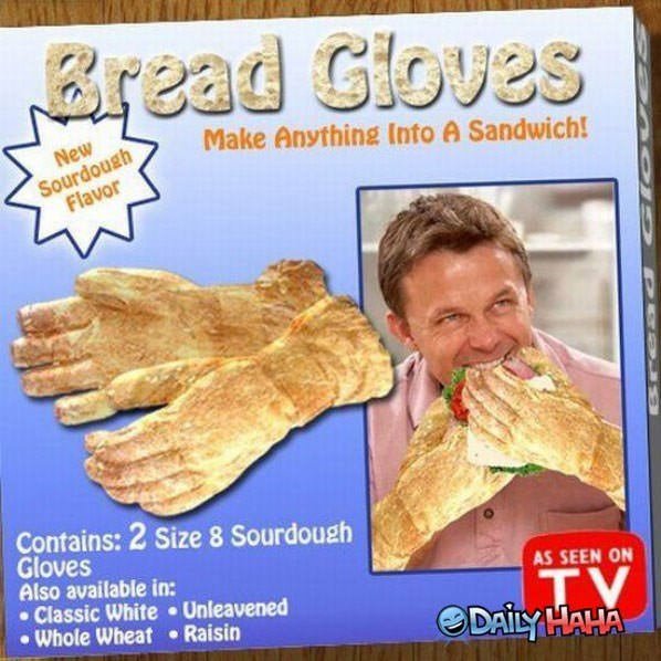 Fake advertisement for 'bread gloves' that can make anything into a sandwich