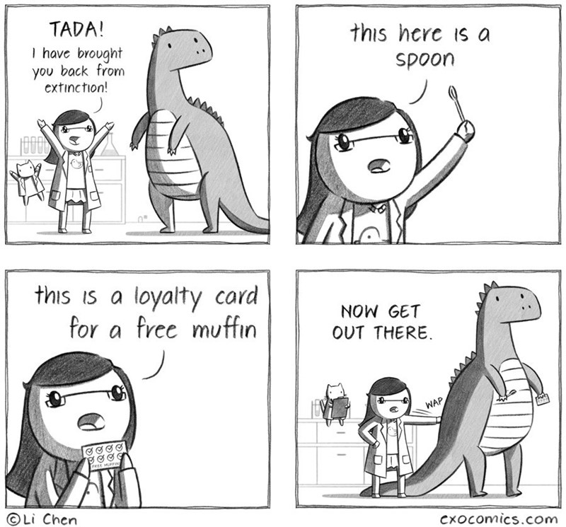 Face - TADA! this here Is a 1have brought you back from extinction! spoon this is a loyalty card for a free muffin NOW GET OUT THERE WAP FREE MUFFIN Li Chen CxOcomics.com
