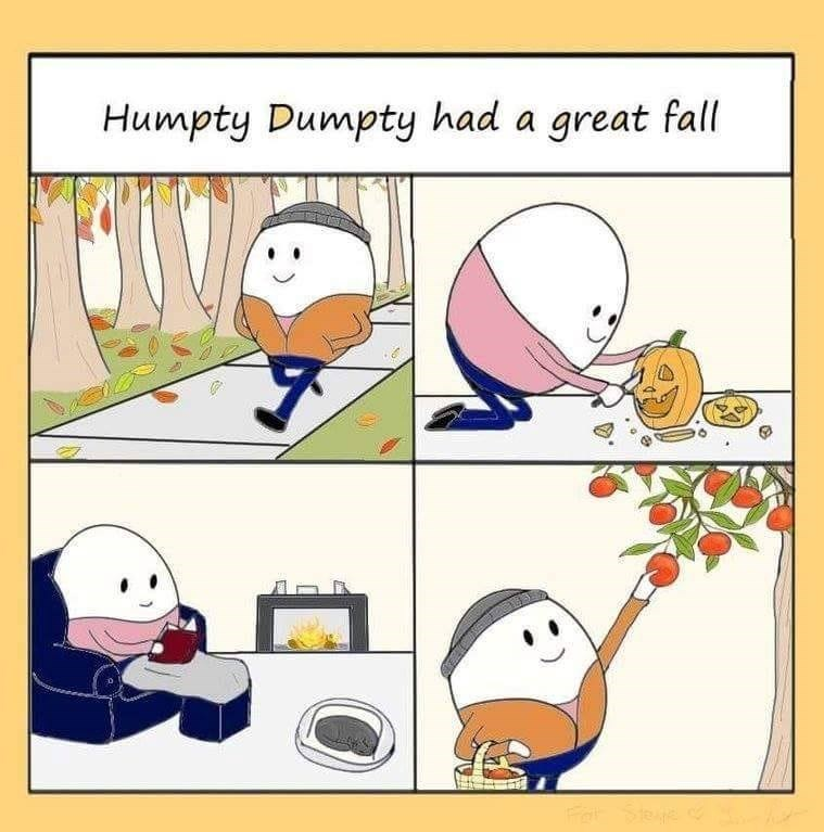pun about Humpty Dumpty having a great fall with comic showing him enjoying fall activities