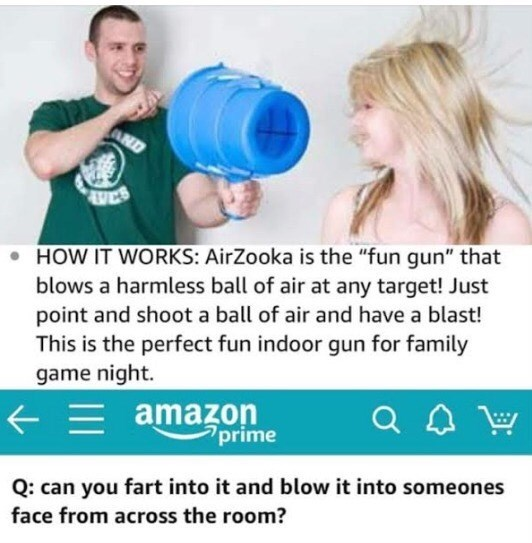 """Advertisement for a weird Amazon product called the AirZooka that shoots air at people; someone asks, """"Can you fart into it and blow it into someone's face from across the room?"""""""