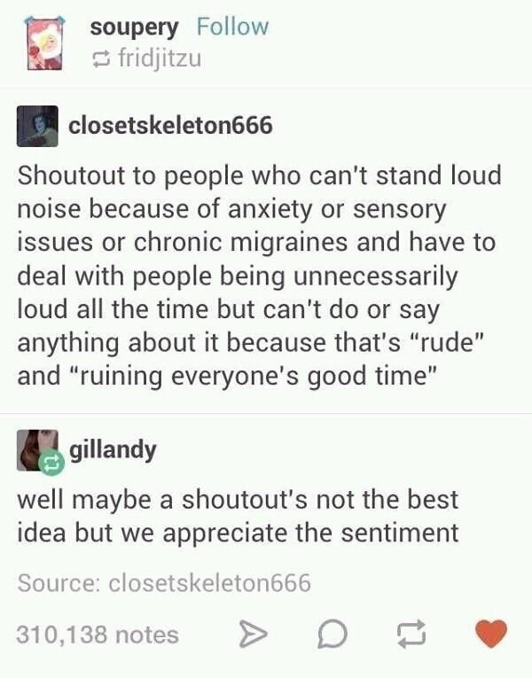 Tumblr thread about not shouting out people with sensory issues
