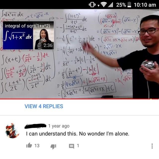 Text - 25% NXtidxta 10:10 am (Itt) de 4t3 1+26 (e - = (R )-(-x integral of sqrt(1+x^2) Sheed 2:36 O.. 2K 2X -2t2 dafel 8t +at 2t tt. 262 2 lel -t JC 2t 2 tX VIEW 4 REPLIES 1 year ago I can understand this. No wonder I'm alone. 13 1