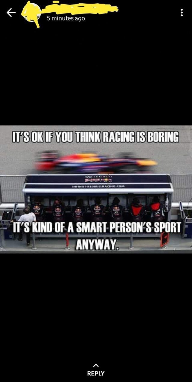 Audio equipment - 5 minutes ago IT'S OK IF YOU THINK RACING IS BORING INFNITI REDBULLRACING.COM IT'S KIND OF A SMART-PERSON'S SPORT ANYWAY REPLY