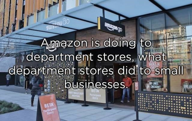 Building - Amazon is doing to department stores, What department stores did to small businesses. WALK CHECKOUT BREA BETA AL OUT MOG Paricpa ry BETA Participant Entry