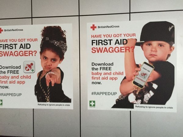 cringe - Advertising - BritishRedCross BritishRedCross HAVE YOU GOT YOUR HAVE YOU GOT YOUR FIRST AID SWAGGER? FIRST AID SWAGGER? Download the FREE baby and child first aid app Download the FREE baby and child irst aid app now. now. RAPPEDUP #RAPPEDUP Refusing to ignoe people in orisis Rehaing to ignore people in ort