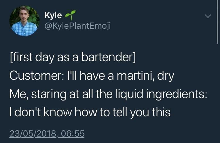 Funny tweet about bartending, wordplay.