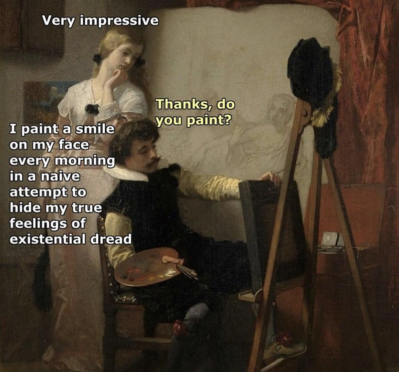 woman in classical painting saying she puts on a fake smile to hide her anxiety and existential dread