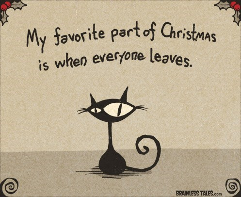 Black cat - My favorite partof Christmas is when everyone leaves AS BRAINLESS TALES.com