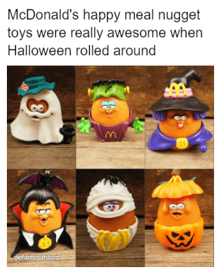 """Caption that reads, """"McDonald's happy meal nugget toys were really awesome when Halloween rolled around"""" above a bunch of photos of McDonald's toys"""