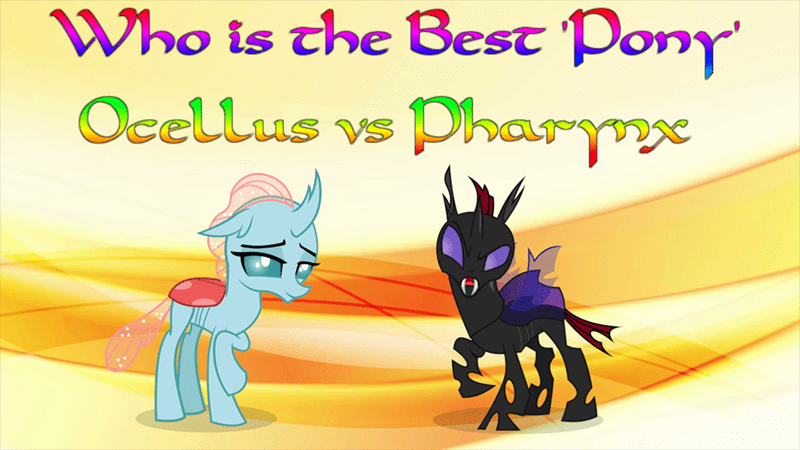 pharynx ocellus best pony changelings - 9223706368