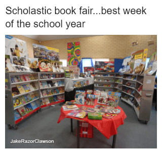 Product - Scholastic book fair...best week of the school year JakeRazorClawson