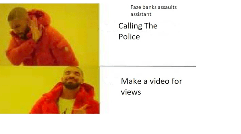 Text - Faze banks assaults assistant Calling The Police Make a video for views