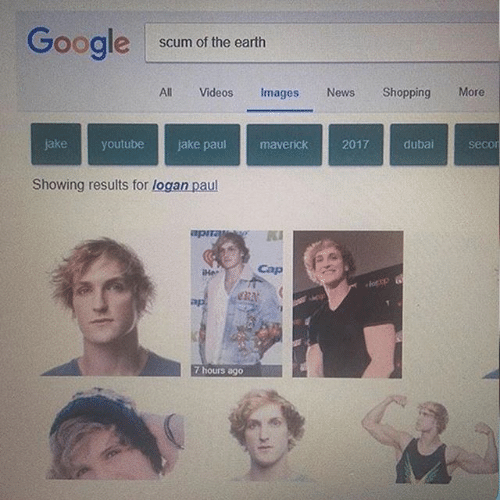 Face - Google Scum of the earth Videos Shopping More All Images News secor jake youtube jake paul maverick 2017 dubai Showing results for logan paul apITa Cap Her 7 hours ago