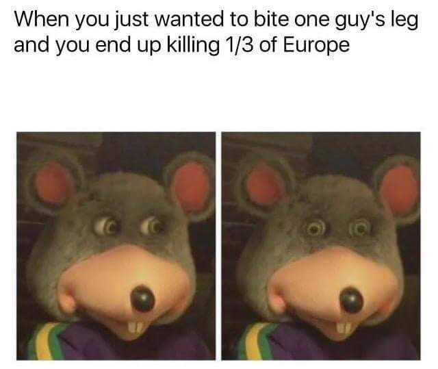 meme about rats spreading the black plague with pictures of the Chuck E Cheese mascot