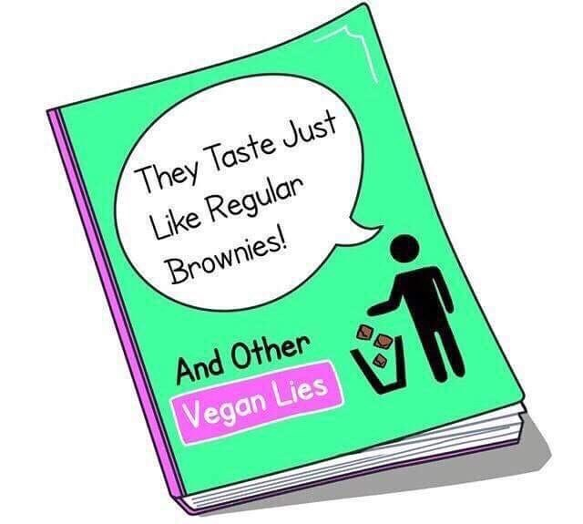 random meme of a cover of book about common vegan lies like how vegan food tastes just like the food it's trying to emulate