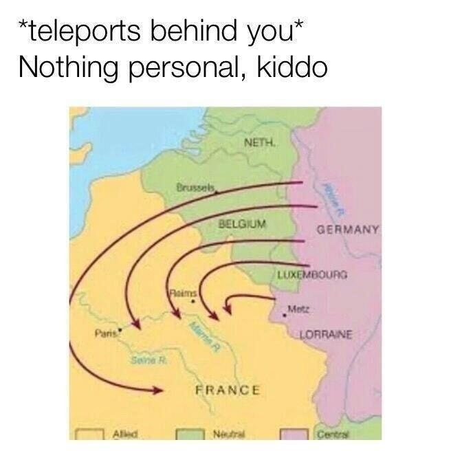 history meme about Germany invading France through Belgium rather than their shared border