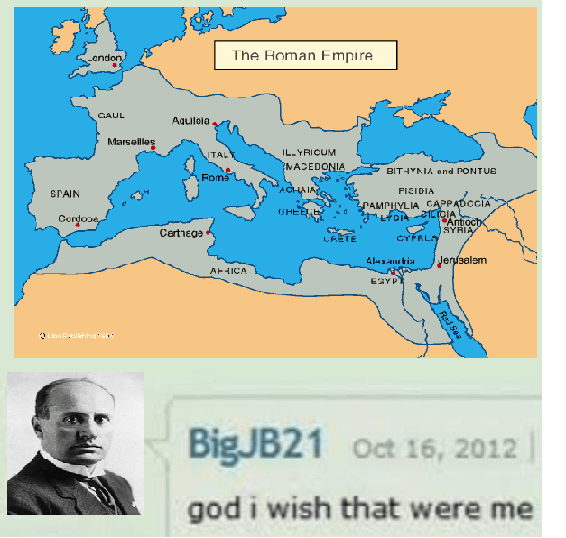 meme about Mussolini wishing to take over and start a new Roman Empire