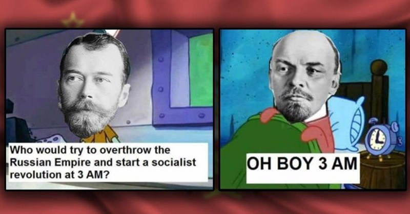Spongebob meme about Lenin setting up his clock to take over the Russian Empire at night
