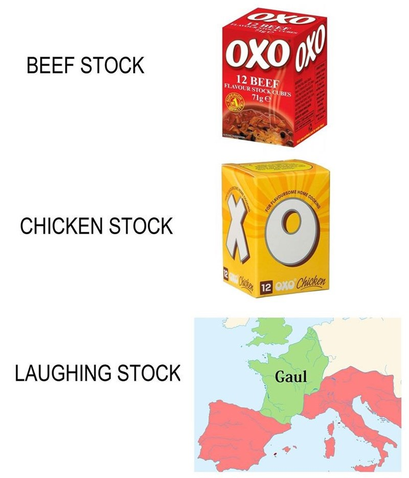 meme about Gaul being the laughing stock of Europe