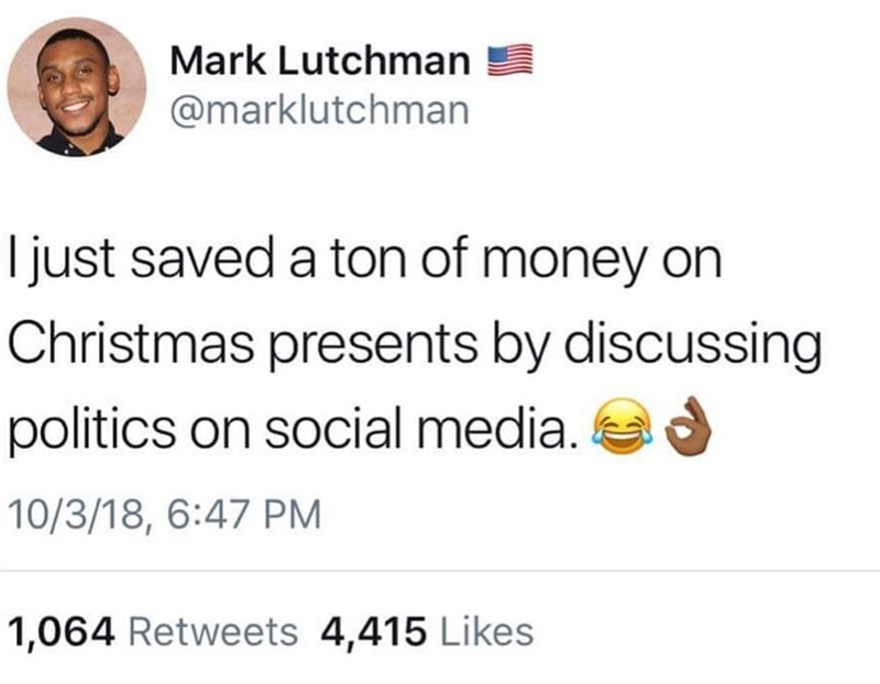meme about saving money because of all the friends you lost on social media and politics