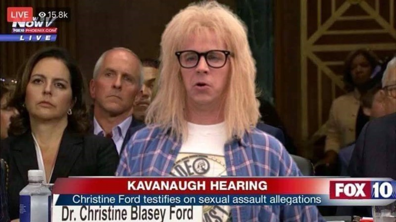 Garth from Wayne's World jokingly taking Christine Ford's place on the testimony against Kavanaugh