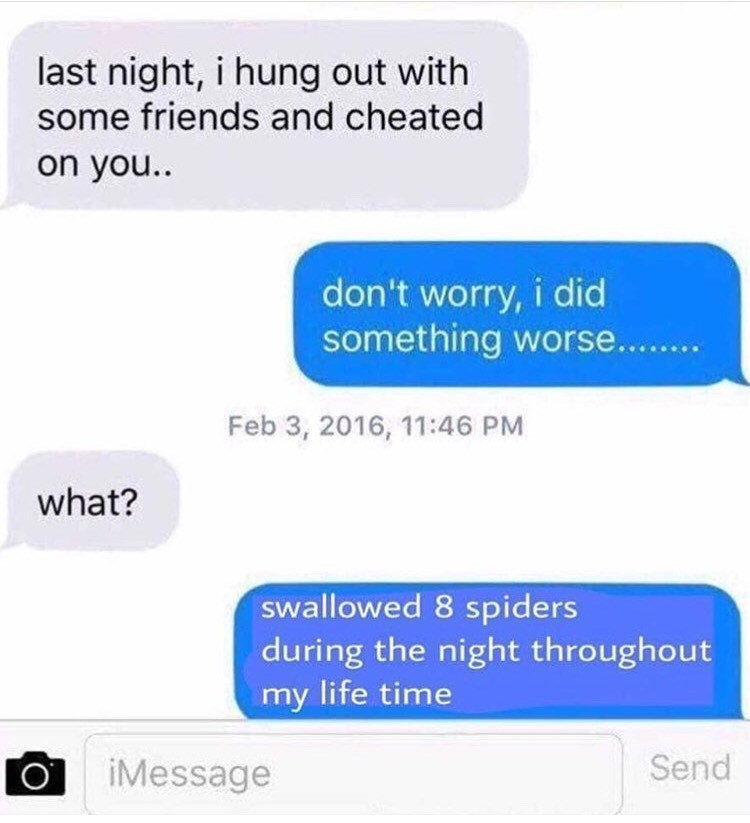 spiders fake texts funny memes Memes cheating spider memes texting trust funny - 9224149760