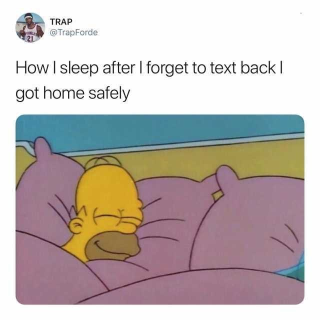 Cartoon - TRAP @TrapForde 21 How I sleep after I forget to text back got home safely