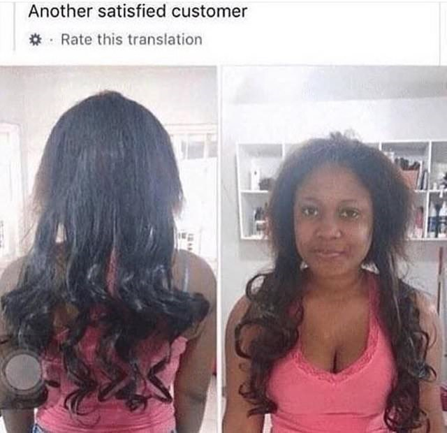 bad haircut - Hair - Another satisfied customer Rate this translation