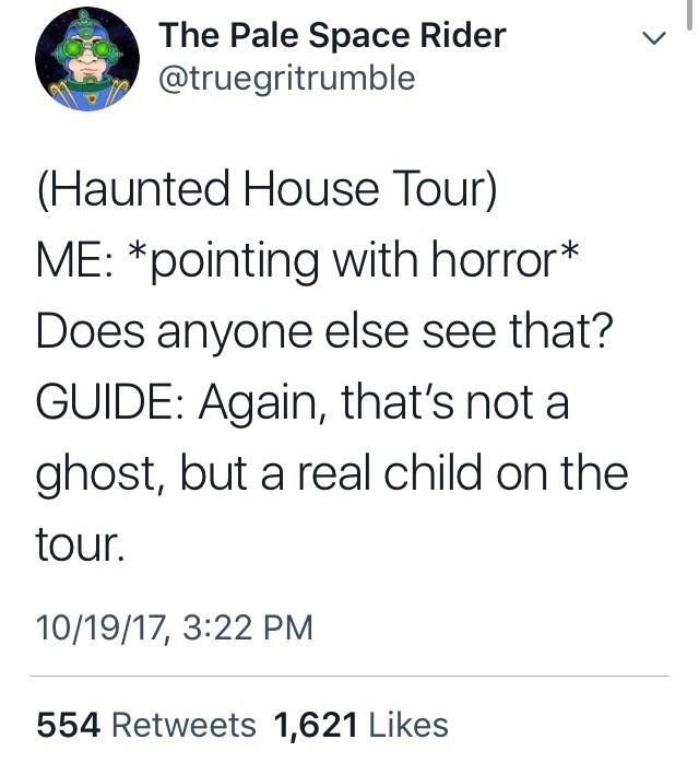 tweet about a haunted house tour not going according to plan