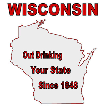 wisconsin meme - Text - WISCONSIN Out Drinking Your State Since 1848
