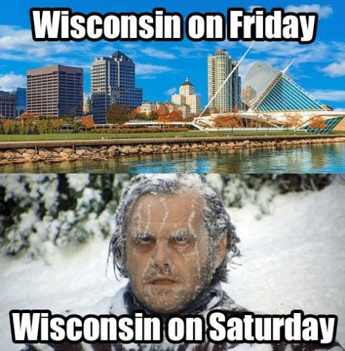 wisconsin meme - Sky - Wisconsin on Friday Wisconsin on Saturday