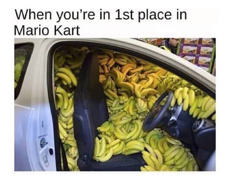 humpday meme about winning mario kart with pic of car full of bananas