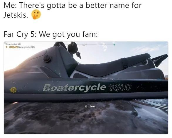 Far Cry 5 meme about how jet-skis are called Boatercycle