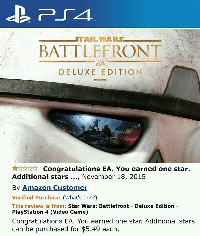"Review of Star Wars BattleFront where the reviewer says, ""Congratulations EA. You earned one star. Additional stars can be purchased for $5.49 each"""